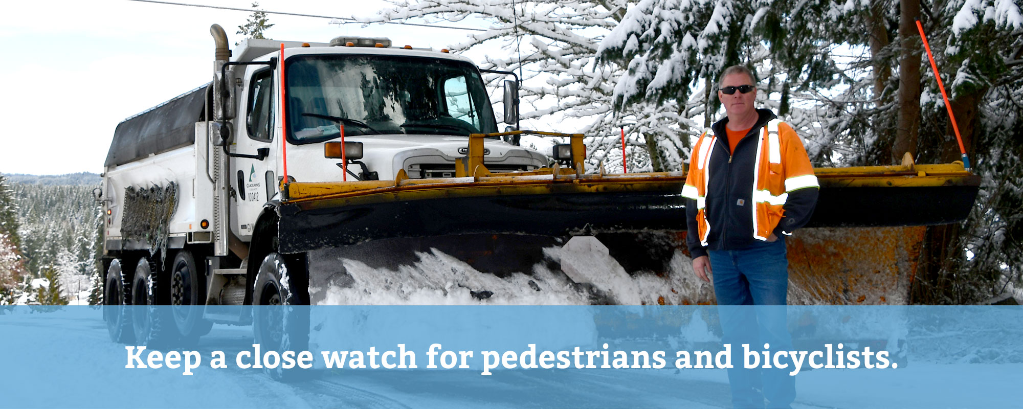 Keep a close watch for pedestrians and bicyclists.