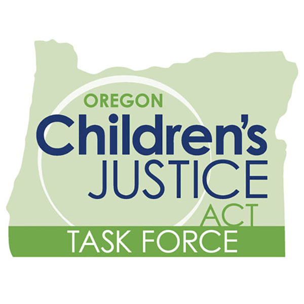 Oregon Children's Justice Act Task Force